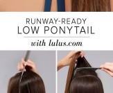 LuLu*s How-To: Runway-Ready Low Ponytail