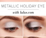 LuLu*s How-To: Metallic Holiday Eyeshadow Tutorial