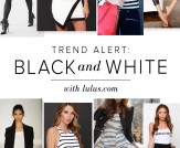 Trend Alert: Black and White!
