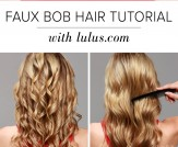 LuLu*s How-To: Faux Bob Hair Tutorial
