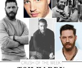 Crush of the Week: Tom Hardy!