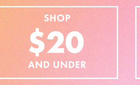 Shop $20 and Under at the Outlet Sale