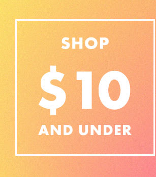 Shop $10 and Under at the Outlet Sale