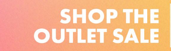 Shop the Outlet Sale