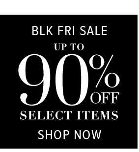 Black Friday Sale! Up to 90% off your fave items!