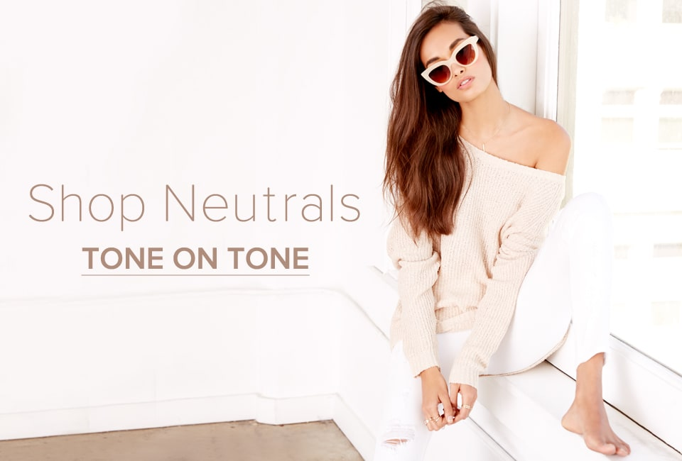 Tone on Tone - Shop Neutrals