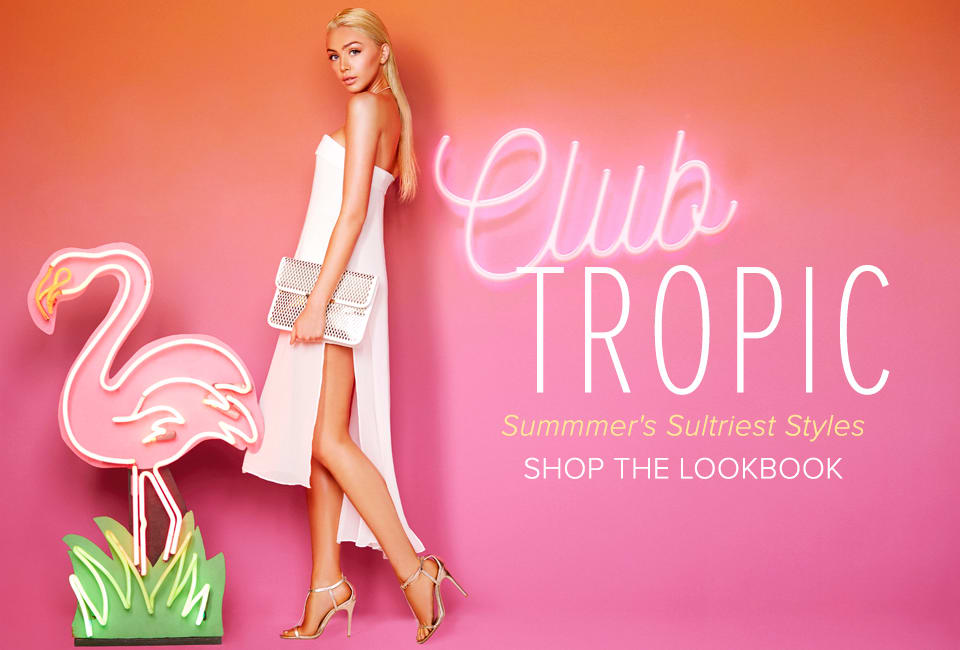 Club Tropic - Shop The Lookbook