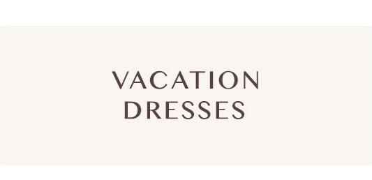 Shop Vacation Dresses