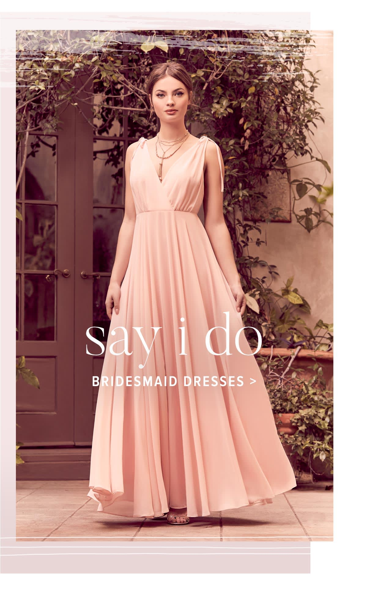 Shop Spring and Summer Bridesmaid Dresses.