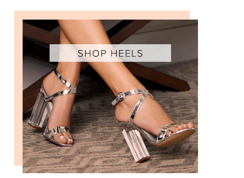 Shop Trendy Heels and Shoes for Women.