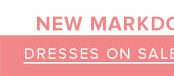 Shop Dresses on Sale >