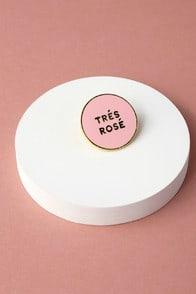 TRES ROSE PINK PIN at Lulus.com!