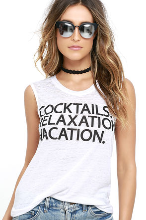 Chaser Cocktails Relaxation Vacation Ivory Muscle Tee at Lulus.com!