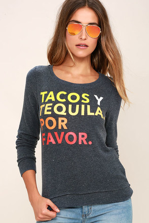 Chaser Tacos Y Tequila Washed Blue Sweatshirt at Lulus.com!