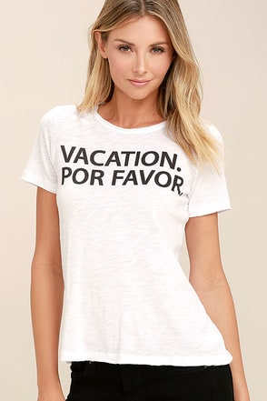 Chaser Vacation Por Favor White Tee at Lulus.com!