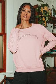 Lazy Like Sunday Morning Blush Pink Pullover Sweatshirt