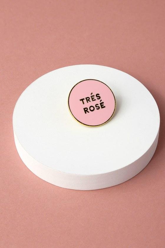 Tres Rose Pink Pin 3